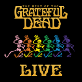 The Best of the Grateful Dead (Live) [Remastered]