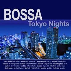 Bossa Tokyo Nights
