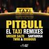 El Taxi (Remixes) [feat. Sensato, Osmani Garcia & Lil Jon] - EP, Pitbull