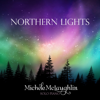 Northern Lights - Michele McLaughlin
