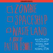 Zombie Spaceship Wasteland (Unabridged)