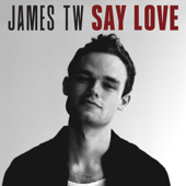 Say Love - James TW