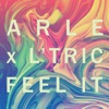 ARLE & L'Tric - Feel It (Sgt Slick remix)