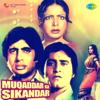 Muqaddar Ka Sikandar (Original Motion Picture Soundtrack) - Kalyanji-Anandji