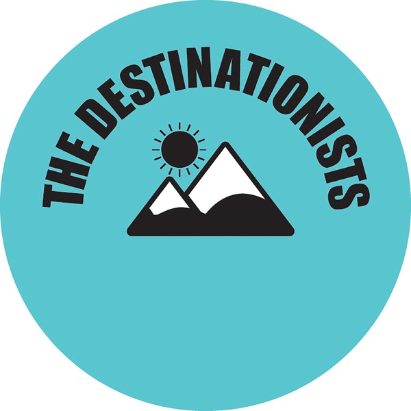 The Destinationists