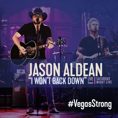 I Won't Back Down (Live from Saturday Night Live) - Jason Aldean song