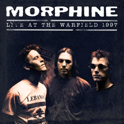 Live At the Warfield 1997 - EP - Morphine