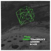 Tomorrow's Modern Boxes - Thom Yorke - Thom Yorke