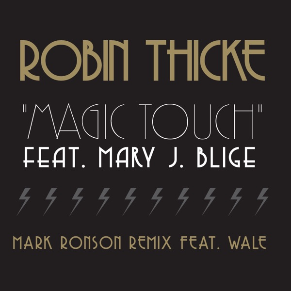 Magic Touch (Mark Ronson Remix) [feat. Wale] - Single