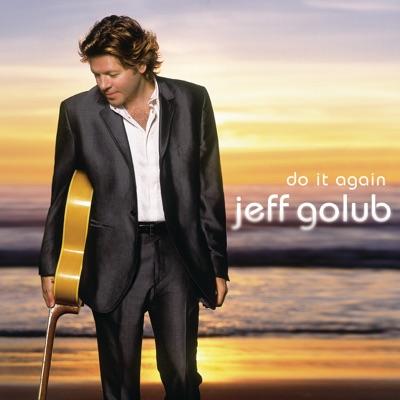 Do It Again - Jeff Golub