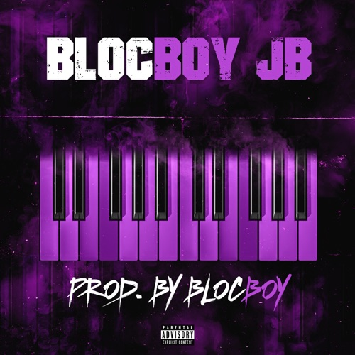 BlocBoy JB - Produced by Blocboy