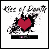 Kiss of Death (From