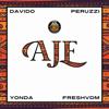 DMW - Aje (feat. Davido, Peruzzi, Yonda & FreshVDM) artwork