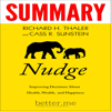 Cass R Sunstein, better.me & Richard H. Thaler - Summary of Nudge: Improving Decisions About Health, Wealth, and Happiness (Unabridged) Grafik