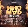 Who Mad Again - Single