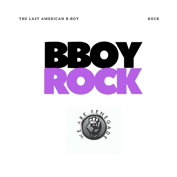 BBoy Rock (feat. Rock) - Single
