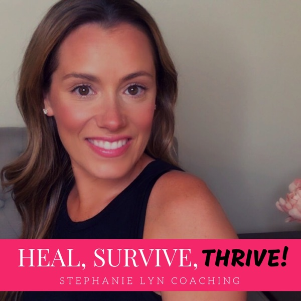 Becoming a High Value Woman – Heal, Survive & Thrive! – Podcast