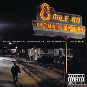 Various Artists - 8 Mile (Soundtrack from the Motion Picture)