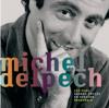 Michel Delpech - Les plus grands succès illustration