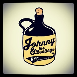 Johnny & the Bootlegs by Johnny & The Bootlegs