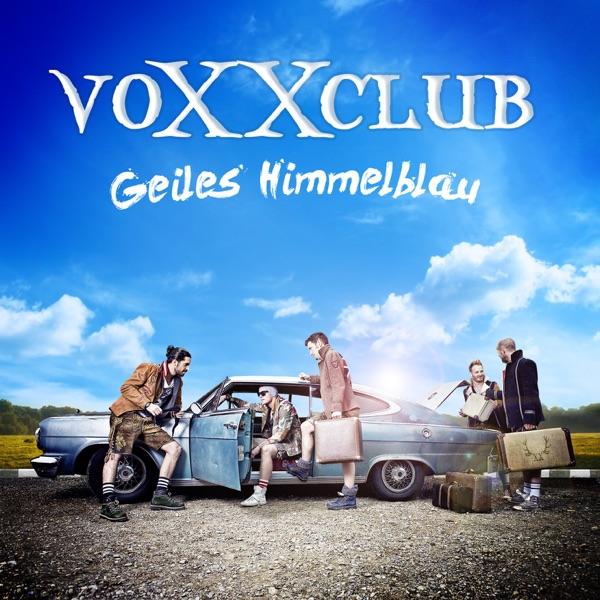 voXXclub mit Geiles Himmelblau
