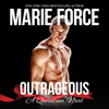 Marie Force - Outrageous: A Quantum Novel (Unabridged)  artwork