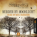 Matthew Costello & Neil Richards - Murder by Moonlight - Cherringham - A Cosy Crime Series: Mystery Shorts 3 (Unabridged)