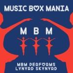 MBM Performs Lynyrd Skynyrd - EP