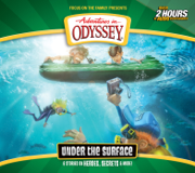 #64: Under the Surface - Adventures in Odyssey - Adventures in Odyssey