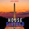 House Divided: A Luke Stone Thriller, Book 7 (Unabridged) - Jack Mars