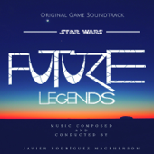 Star Wars: Future Legends (Original Game Soundtrack)