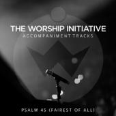 Psalm 45 (Fairest of All) - Shane & Shane