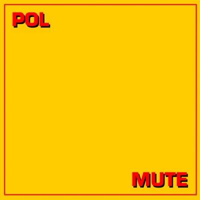 Mute - EP - Pol