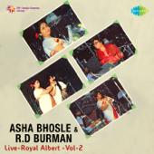 Asha Bhosle and R. D. Burman - Royal Albert, Vol. 2 (Live)
