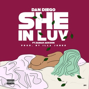 She in Luv (feat. Damar Jackson) - Single Mp3 Download