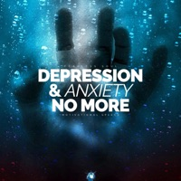 Fearless Soul - Depression and Anxiety No More (Motivational Speech) - Single