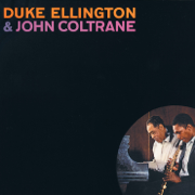 Duke Ellington & John Coltrane - Duke Ellington & John Coltrane - Duke Ellington & John Coltrane