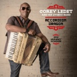 Corey Ledet & His Zydeco Band - I Just Want to Be Your Loving Man