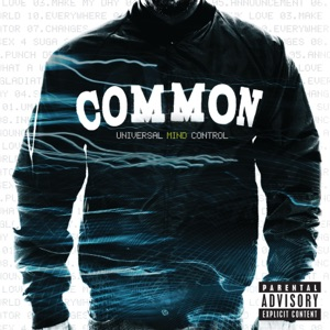 Common - Universal Mind Control (UMC)