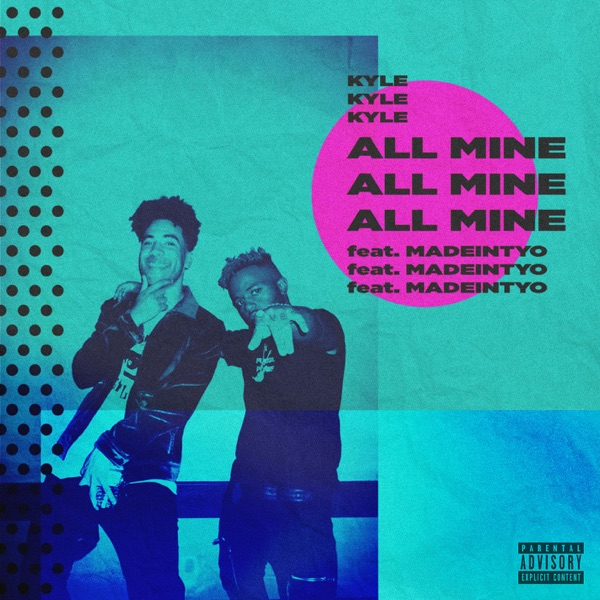 All Mine (feat. MadeinTYO) - Single