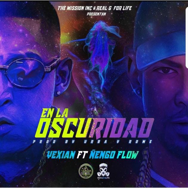 Yexian – En la Oscuridad (feat. Ñengo Flow) – Single [iTunes Plus AAC M4A]