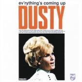 Dusty Springfield - Now That You're My Baby
