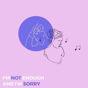 Teqkoi & Snow - I'm Not Enough and I'm Sorry