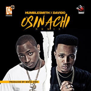 Humblesmith - Osinachi feat. Davido [Remix]