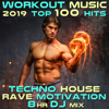 Workout Music 2019 Top 100 Hits Techno House Rave Motivation 8 Hr DJ Mix - Workout Trance & Workout Electronica