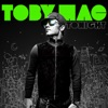 Tonight, TobyMac