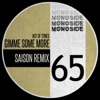 Gimme Some More (Saison Remix) - Single