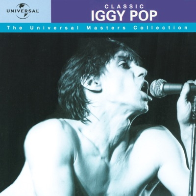 The Universal Masters Collection - Classic: Iggy Pop - Iggy Pop