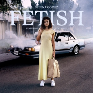 Fetish (feat. Gucci Mane) - Single Mp3 Download