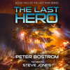 Peter Bostrom - The Last Hero: Book Two of The Last War Series (Unabridged) grafismos